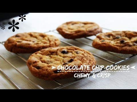 Chewy and Crisp Chocolate Chip Cookies