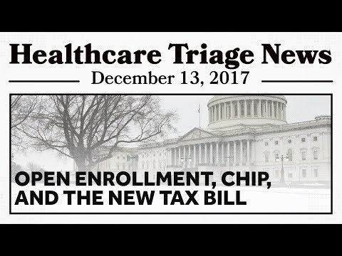Last Chance for Exchange Plans, No CHIP Funding, AND a Tax Bill