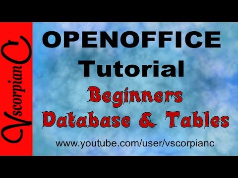 OpenOffice Base Tutorial - How to Create Database and Tables by VscorpianC