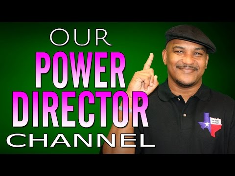 Our PowerDirector YouTube Channel | Tips 4 The Tube