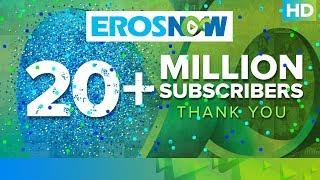 Eros Now is celebrating 20 million subscribers!