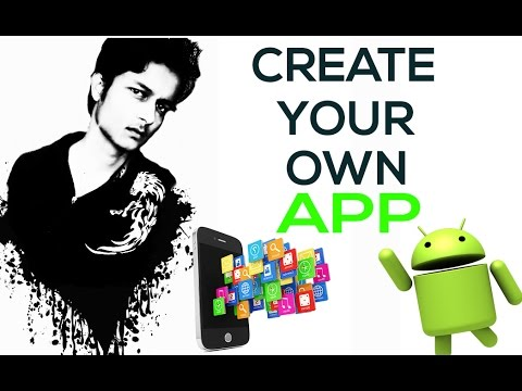 Create Your Own App For FREE || Without Any Programming Knowledge