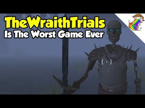 TheWraithTrials Is The Worst Game Ever