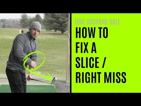 GOLF: How To Fix A Slice/Right Miss