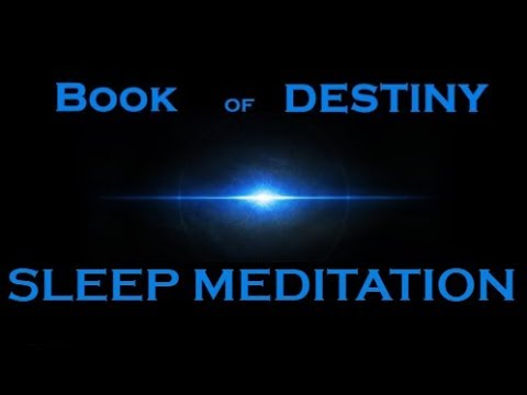MANIFEST MEDITATION ~ The Book of Destiny ~ Sleep Meditation