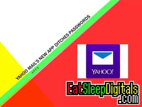 Yahoo Mail's new app ditches passwords