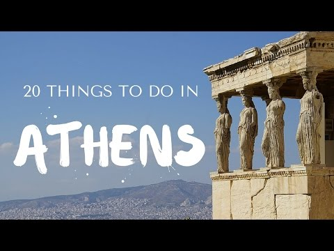 20 Things to do in Athens Greece Travel Guide