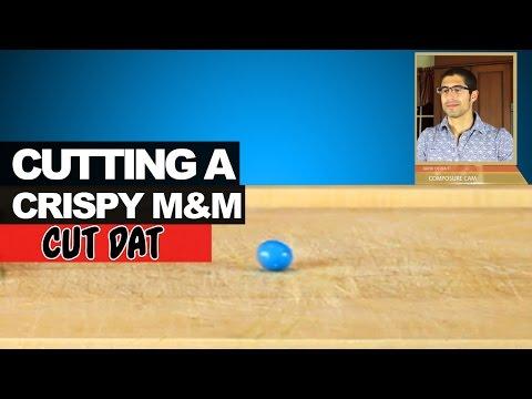 Cutting a Crispy M&M