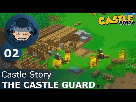THE CASTLE GUARD - Castle Story: Ep. #2 - Gameplay & Walkthrough