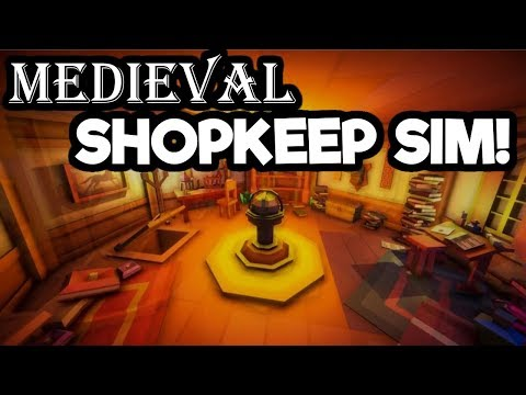 Medieval Shopkeeper Simulator Gameplay - A New Shoppe Keep Joins the Fray!