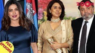 Pakistan DEMANDS UN to remove Priyanka Chopra |Neetu Kapoor OPENS UP on Rishi Kapoor's cancer battle