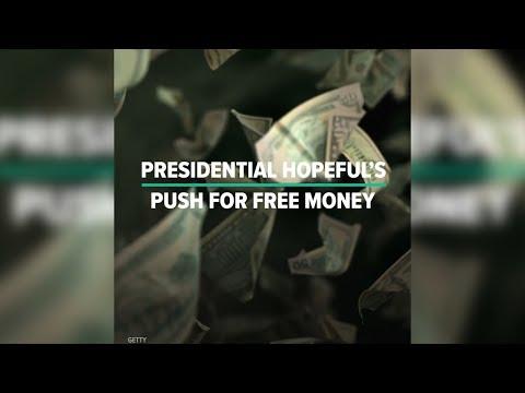 Presidential Hopeful's Push For Free Money