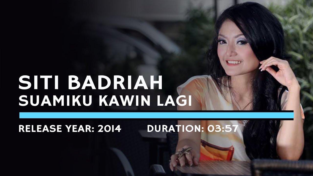 Download Siti Badriah - Suamiku Kawin Lagi (Lyric) MP3 Gratis