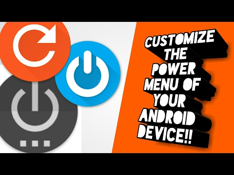 How to customize the Power Menu option of your android device
