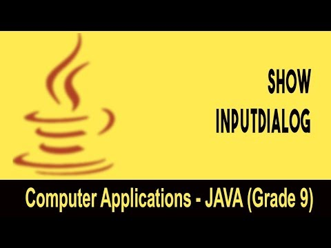 Computer science: Introduction to JAVA GUI | ShowInputDialog | Unit 24