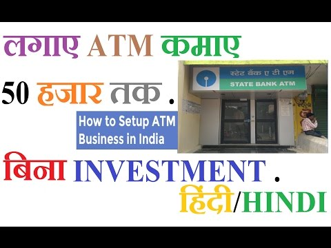 How to setup ATM Business in India Earn up to 50k Per Month /Hindi