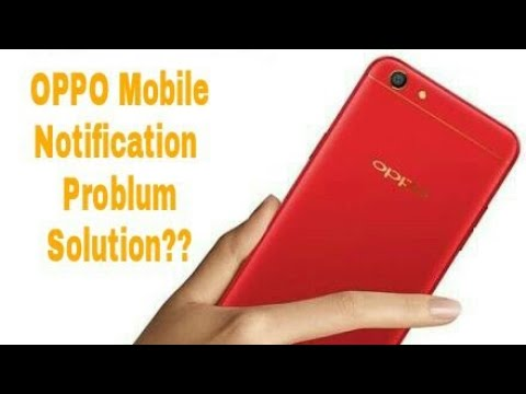 Oppo Mobile Notification Problem Solution