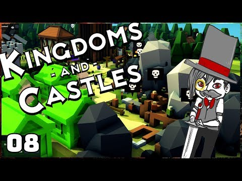 Base Building February - Kingdoms and Castles - Ep. 08