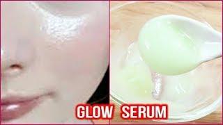 GLOW SERUM | Get Glowing Shiny Skin Naturally | ग्लो सीरम बनाने का तरीका | Skin Whitening Glow Serum