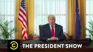 Who Do You Trust More? - The President Show - Comedy Central