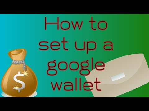 how to set up a google wallet