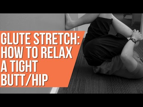 Glute stretch: how to relax a tight butt/hip