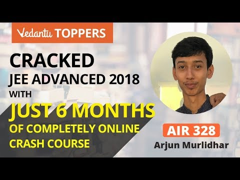 JEE Advanced 2018 Topper | AIR 328 with 6 Month Online Preparation | Vedantu JEE Success Story