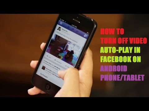 How To Turn Off Video Auto Play In Facebook (Android)