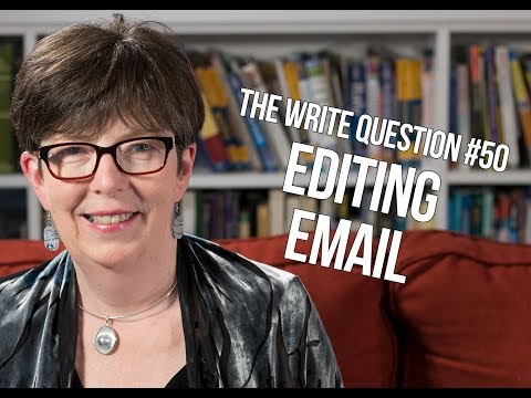 The Write Question #50: How can I stop editing my email?