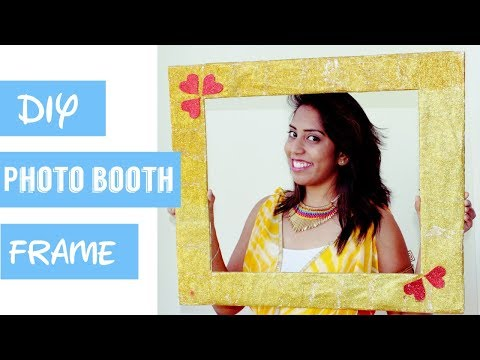 DIY photo booth frame | Easy and affordable