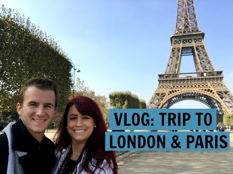 TRAVEL VLOG | London & Paris Trip