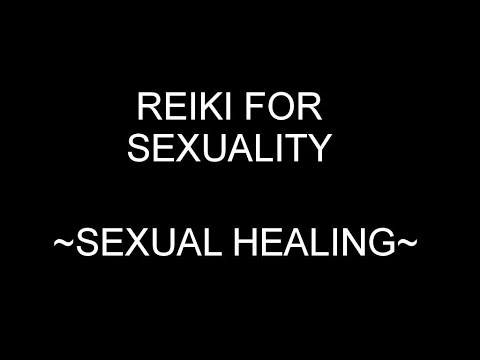 Reiki Energy Healing Session for Sexuality.  Powerful Sexual Healing!