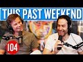Chris DElia This Past Weekend 104