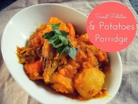 Sweet Potatoe and Potatoe Porridge (Nigerian Porridge)