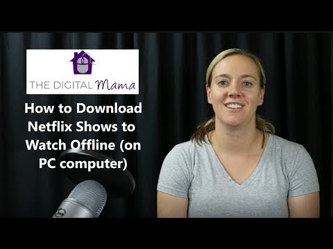 How to Download Netflix Shows to Watch Offline (on PC computer)