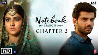 Notebook   Chapter 2   Pranutan Bahl   Zaheer Iqbal   Nitin Kakkar   29th March 2019