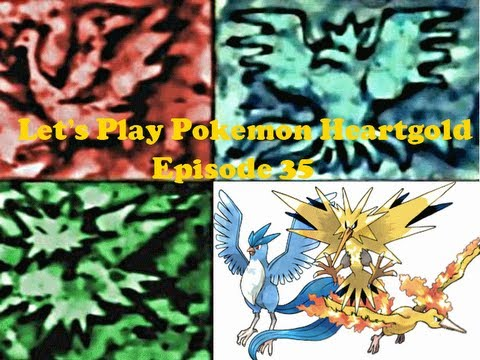 Pokemon Heartgold Episode 35: The 3 Legendary Birds