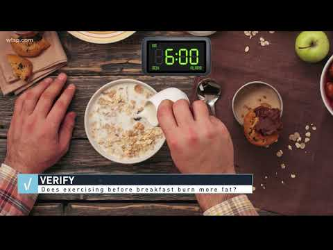 VERIFY: Do you burn more fat on an empty stomach?