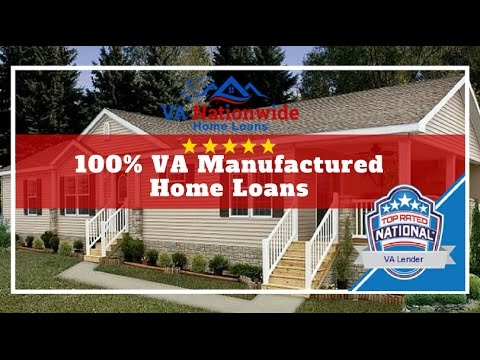 100% VA Manufactured Home Loans | VA Mobile Home Loans | VA Nationwide