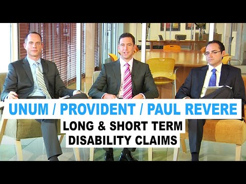 Unum / Provident / Paul Revere Long & Short Term Disability Claims (Ep. 13)