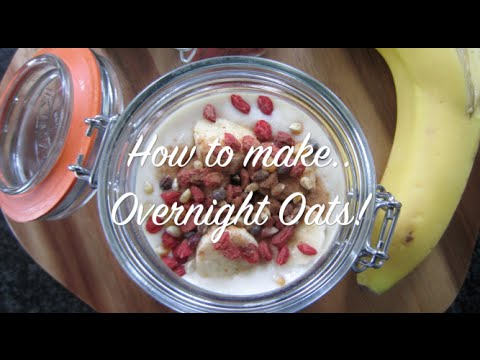 How to Make Over Night Oats & PROATS (Protein Oats!)