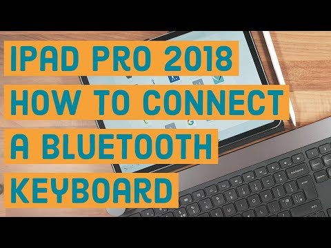 iPad Pro 2018/iOS 12   How to connect a Bluetooth keyboard