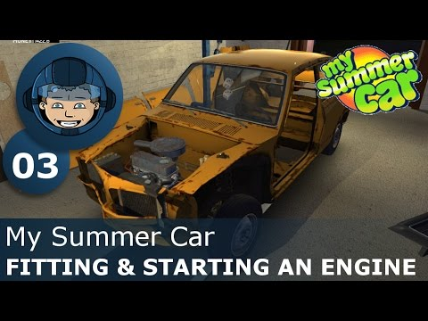 FITTING & STARTING AN ENGINE - My Summer Car: Ep. #3 - How To Build a Car & Survive