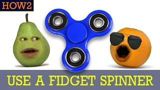 how2howtouseafidgetspinner