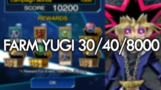 [Yu-Gi-Oh! Duel Links] How to Farm Yugi Muto Level 30 and 40, 8000 Points