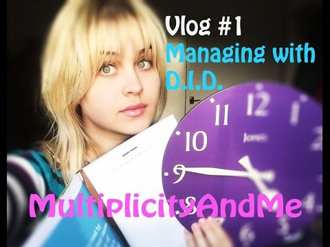 Vlog#1: Managing with Dissociative Identity Disorder