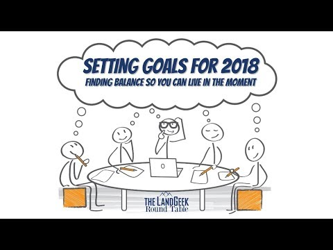 ROUND TABLE—Setting goals for 2018—Finding Balance So You Can Live In The Moment