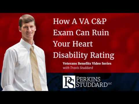 How A VA C&P Exam Can Ruin Your Heart Disability Rating