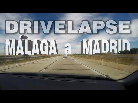 Drivelapse Málaga Madrid