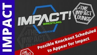 Potential New Knockout Scheduled to Appear on Impact Wrestling